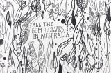 All the Gum Leaves in Australia